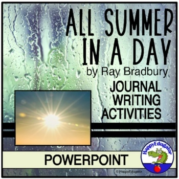 All Summer in a Day PowerPoint and Writing Activity
