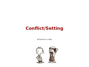 All Summer in a Day PowerPoint with Conflict and Setting