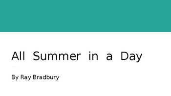 All Summer in a Day - Pre-Teaching & Hook PowerPoint