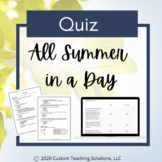 All Summer in a Day Quiz