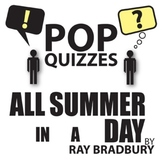 All Summer in a Day Quiz & Discussion Questions (by Ray Bradbury)