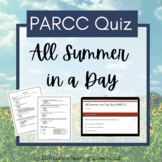 All Summer in a Day - PARCC