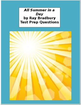 All Summer in a Day Test Prep Questions