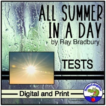All Summer in a Day Tests  with Constructed Response