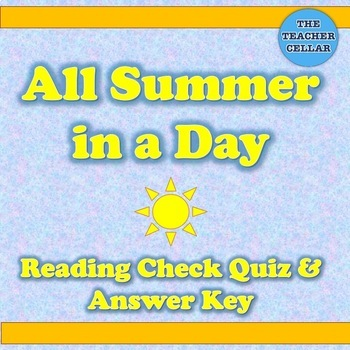 """""""All Summer in a Day"""" by Ray Bradbury Reading Check Quiz and Answer Key"""