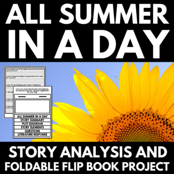 All Summer in a Day by Ray Bradbury: Short Story Foldable Flip Book Project