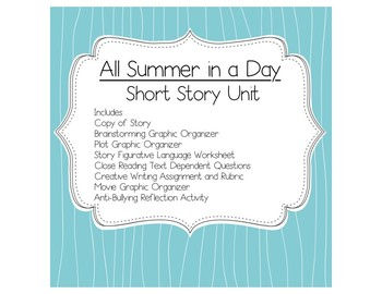 All Summer in a Day by Ray Bradbury Short Story Unit