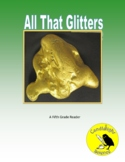 All That Glitters: Properties of Matter (700L) - Science I
