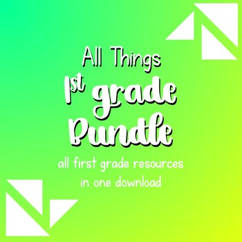 All Things 1st Grade Bundle