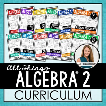 Algebra 2 Curriculum by All Things Algebra | Teachers Pay