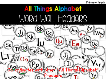 All Things Alphabet: Word Wall Headers