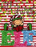 All Things Elf - Literacy, Math & Art