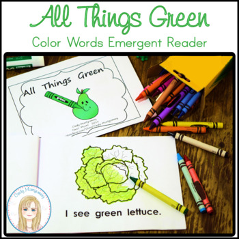All Things Green Color Words Emergent Reader