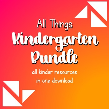 All Things Kindergarten Bundle