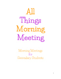 All Things Morning Meeting: Morning Meetings for Secondary