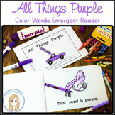 All Things Purple Book: Color and Sight Words Emergent Reader