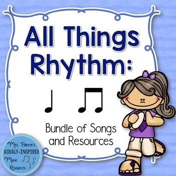 Ta Ti-Ti Bundle: All Things Rhythm (Bundle of Songs and Resources)