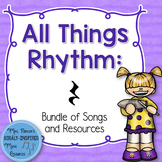 Rest Bundle: All Things Rhythm (Bundle of Songs and Resources)
