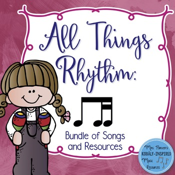 Rhythm Bundle: All Things Ti-Tika (Collection of Songs and Resources)