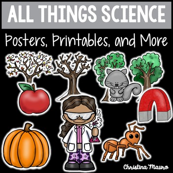 All Things Science {Posters, Printables, and More}