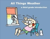 All Things Weather - A Third Grade SmartBoard Introduction