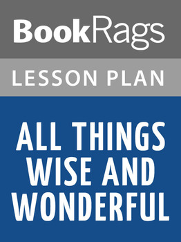 All Things Wise and Wonderful Lesson Plans