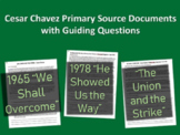 All Three Cesar Chavez Primary Source Documents with guiding questions
