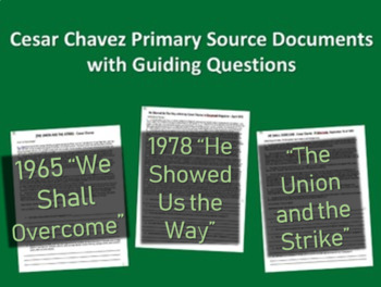 All Three Cesar Chavez Primary Source Documents with guidi
