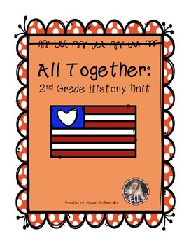 All Together: 2nd Grade History Unit