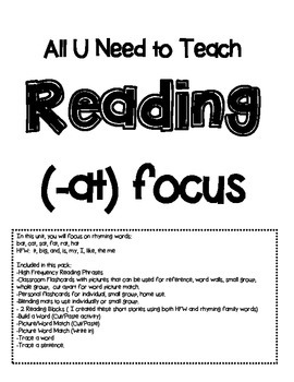 All U Need to Teach Reading with (-at) Word Focus