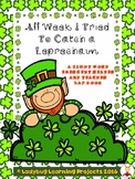 All Week I Tried to Trap a Leprechaun (A Sight Word Emergent Reader)