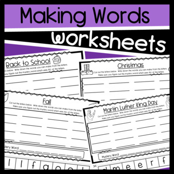 All Year Holiday Worksheets:  Making Words