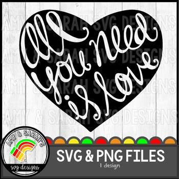 All You Need Is Love SVG Design