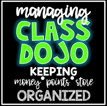 Managing Class Dojo - Points, Money, and Store