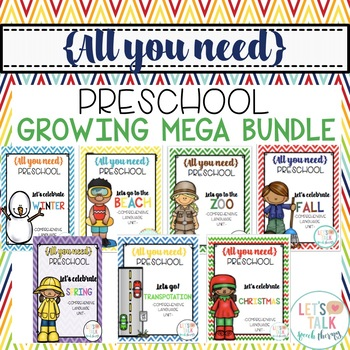 All You Need Preschool--Growing MEGA BUNDLE (Language Unit for Speech Therapy)