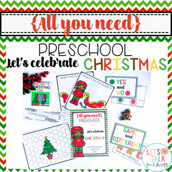 All You Need Preschool Let's Celebrate Christmas Speech Therapy Language Unit