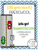 All You Need Preschool Unit for Speech Therapy-Let's Go Tr