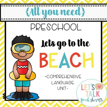 All You Need Preschool Unit-Let's Go to the Beach Language Unit