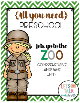 All You Need Preschool Unit for Speech Therapy-Let's Go to the Zoo