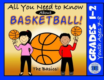 All You Need To Know About Basketball - Ages 7-8
