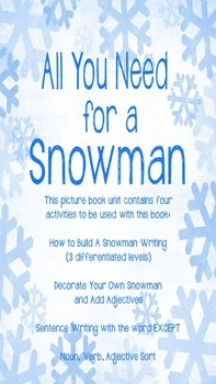 All You Need for a Snowman Picture Book Unit