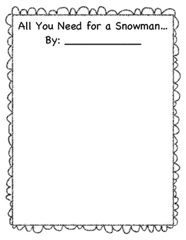 All You Need for a Snowman - Writing Activity