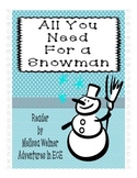 All You Need for a Snowman - Emergent Reader