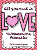 All You Need is LOVE! {Valentine's Day Printables}