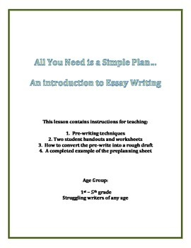 All You Need is a Simple Plan - Planning and Writing the Perfect Essay