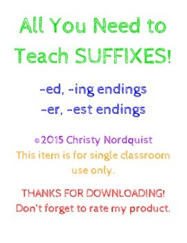 All You Need to Teach Suffixes - ed, ing, er, est - 2.RF.3d, 2.L.1d, 1.RF.3f