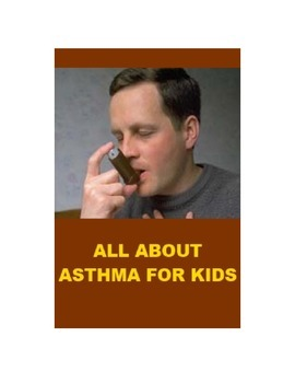 All about Asthma for Kids