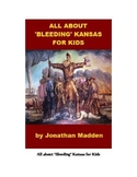 All about Bleeding Kansas for Kids