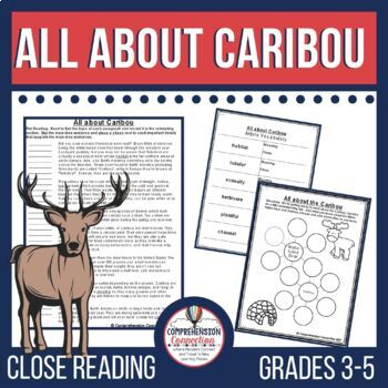 All about Caribou Close Reading Set