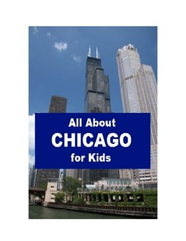 All about Chicago for Kids
